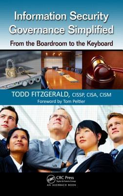 Information Security Governance Simplified By Fitzgerald, Todd